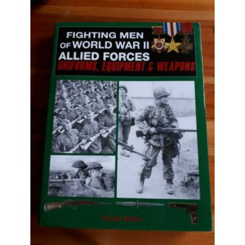 Fighting men of world war II alleid forces hardcover